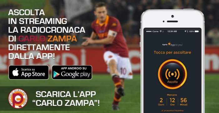 App ufficiale Carlo Zampa radiocronaca streaming App to you
