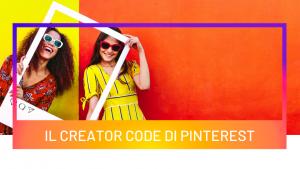 Il Creator Code di Pinterest