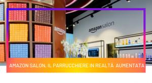 Amazon Salon, il parrucchiere in realtà aumentata