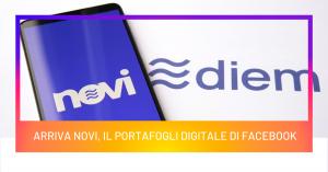 Arriva Novi, il portafogli digitale di Facebook